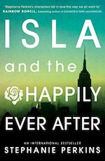 Isla and the happily ever after - Stephanie Perkins (ISBN 9781409581130)