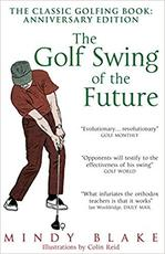 The Golf Swing of the Future