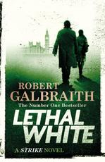 Lethal White - robert galbraith (ISBN 9780751572865)