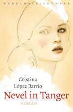 Nevel in Tanger - Cristina López Barrio (ISBN 9789028443181)