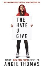 Hate U Give - Angie Thomas (ISBN 9781406387933)