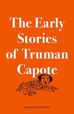 The Early Stories of Truman Capote - Truman Capote (ISBN 9780812998221)