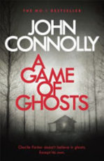 A Game of Ghosts - John Connolly (ISBN 9781473641891)