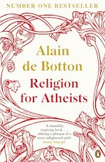 Religion for Atheists - Alain De Botton (ISBN 9780141046310)