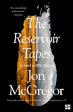 The Reservoir Tapes - Jon McGregor (ISBN 9780008235635)