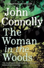 The Woman in the Woods - John Connolly (ISBN 9781473641938)