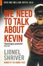 We Need to Talk About Kevin - lionel shriver (ISBN 9781846687884)