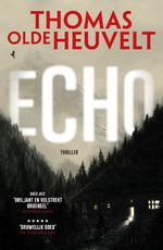 Echo - Thomas Olde Heuvelt (ISBN 9789024567959)