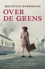 Over de grens - Mechtild Borrmann (ISBN 9789400510838)