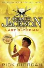 Percy jackson (05): percy jackson and the last olympian