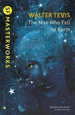 Man Who Fell to Earth - Walter Tevis (ISBN 9781473213111)