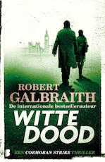 Witte dood - Robert Galbraith (ISBN 9789402312782)