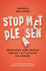 Stop met pleasen - Andrea Mathews (ISBN 9789020215441)