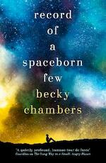 Record of a Spaceborn Few - becky chambers (ISBN 9781473647640)