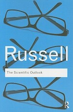Scientific Outlook - Bertrand Russell (ISBN 9780415474627)