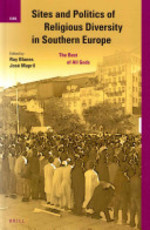Sites and Politics of Religious Diversity in Southern Europe - Ruy Llera Blanes, José Mapril (ISBN 9789004255234)