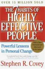 The Seven Habits of Highly Effective People - Stephen R. Covey (ISBN 9780743269513)