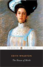 The house of mirth - Edith Wharton (ISBN 9780140187298)