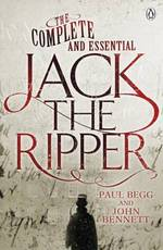 Complete and Essential Jack the Ripper - Paul Begg (ISBN 9780718178246)