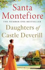 Daughters of Castle Deverill - Santa Montefiore (ISBN 9781471135880)