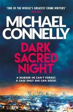 Dark Sacred Night - michael connelly (ISBN 9781409182740)
