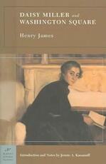 Daisy Miller And Washington Square - Henry James (ISBN 9781593081058)