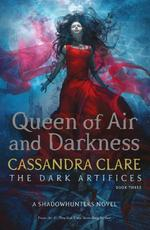 Queen of Air and Darkness - cassandra clare (ISBN 9781471116711)