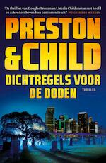 Dichtregels voor de doden - Preston & Child (ISBN 9789024585649)
