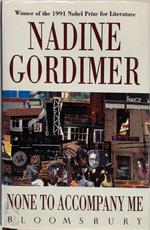 None to Accompany Me - Nadine Gordimer (ISBN 9780747518211)
