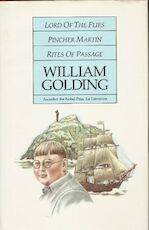 Lord of the Flies/ Pincher Martin/ Rites of Passage - William Golding