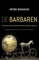 De Barbaren - Peter Bogucki (ISBN 9789401915724)