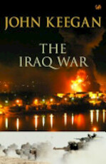 The Iraq War - John Keegan