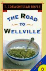 The Road to Wellville - T. Coraghessan Boyle (ISBN 9780140167184)