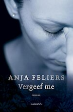 Vergeef me (e-book) - Anja Feliers (ISBN 9789463830881)