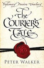 The Courier's Tale - Peter Walker (ISBN 9781408810422)