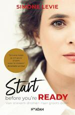 Start before you're ready - Simone Levie (ISBN 9789046825037)