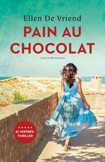 Pain au chocolat - Ellen De Vriend (ISBN 9789045217338)