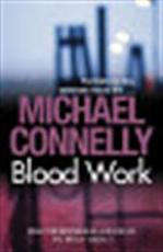 Blood Work - Michael Connelly (ISBN 9781409116790)