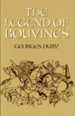 The Legend of Bouvines - Georges Duby