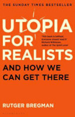 Utopia for Realists - Rutger Bregman (ISBN 9781408893210)