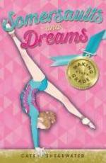 Somersaults and Dreams: Making the Grade - Cate Shearwater (ISBN 9781405268783)