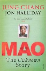 Mao - The unknown story - Jung Chang, Jon Halliday