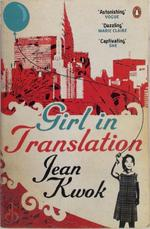 Girl in Translation - jean kwok (ISBN 9780141042749)