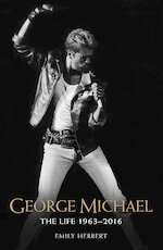 George Michael - Emily Herbert (ISBN 9781786064561)