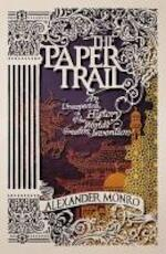The Paper Trail - Alexander Monro (ISBN 9781846141898)