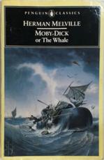 Moby-Dick, Or, The Whale - Herman Melville, Andrew Delbanco