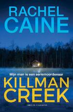 Killman Creek - Rachel Caine (ISBN 9789045217161)