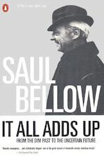 It All Adds Up - Saul Bellow (ISBN 9780140233650)