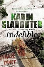 Indelible - karin slaughter (ISBN 9780099553083)