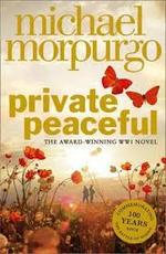 Private Peaceful - Michael Morpurgo (ISBN 9780007486441)